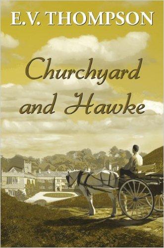 Churchyard & Hawke-E.V.Thompson book