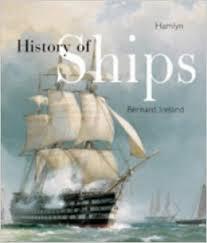 History of Ships-Bernard Ireland book