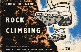 Know the Game Rock Climbing-C. M. Dixon F.R.G.S. book