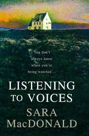 Listening to Voices-Sara MacDonald book