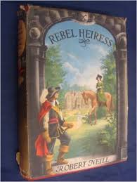 Rebel Heiress-Robert Neill book