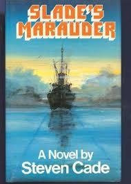 Slade's Marauder-Steven Cade book