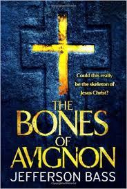 The Bones of Avignon-Jefferson Bass book