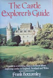 The Castle Explorer's Guide-Frank Bottomley book
