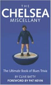 The Chelsea Miscellany-Clive Batty book