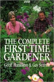 The Complete First Time Gardener-Geoff Hamilton & Gay Search book