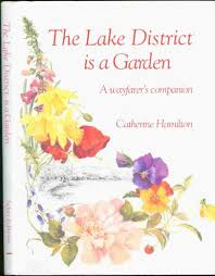 The Lake District is a Garden-Catherine Hamilton book