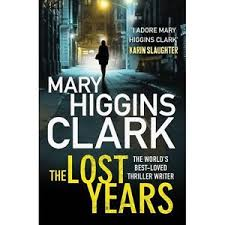 The Lost Years-Mary Higgins Clark book