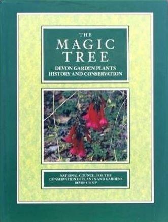 The Magic Tree Devon Garden Plants History & Conservation-Devon Books book