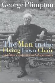 The Man in the Flying Lawn Chair-George Plimpton book