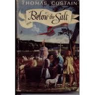 Below The Salt - Thomas Costain book
