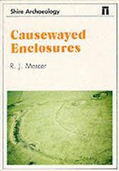 Causewayed Enclosures R.J.Mercer book