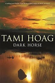 Dark Horse-Tami Hoag book