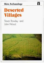 Deserted Villages - Trevor Rowley And John Wood BOOK