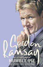 Gordan Ramsey My Autobiography Humble Pie. book