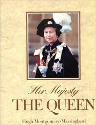Her majiesty the queen - hugh montgomery-massingberd book