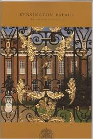 Kensington Palace The Official Guidebook. book