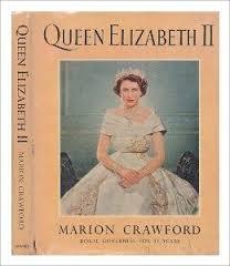 Queen Elizabeth II - Marion Crawford book