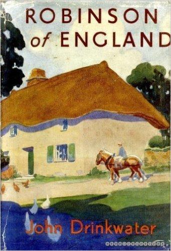 Robinson of England-John Drinkwater book