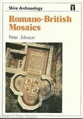 Romano-British Mosaics - Peter Johnson book