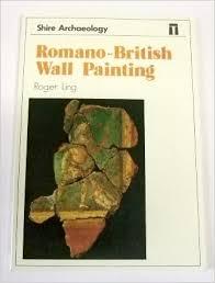 Romano-British Wall Painting - Roger Ling book
