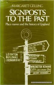Signposts To The Past Place-Names And The History Of England - Margaret Gelling book