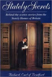 Stately Secrets-Richard Earl of Bradford book