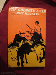 The Goodbye land-Jose Yglesias book