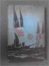 The Great Yacht Race D. A. Rayner & Alan Wykes book