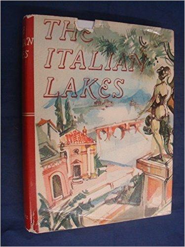 The Italian Lakes-George Millard book