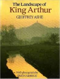 The Landscape of King Arthur-Geoffrey Ashe book