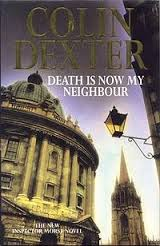 Death is Now My Neighbour-Colin Dexter book