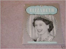 H.R.H Princess Elizabeth The Pictorial Story Of Our Future Queen. book