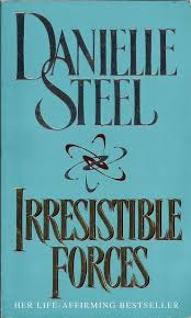 Irresistible Forces-Daniella Steel book