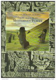 The Earth, Its Wonders, Its Secrets The World`s Most Mysterious Places BOOK