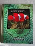 The Earth. Its Wonders. Its Secrets Secrets Of The Sea. BOOK