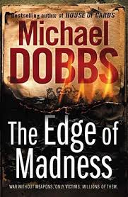 The Edge of Madness-Michael Dobbs book