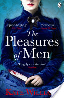 The Pleasures Of Men - Kate Williams BOOK