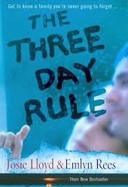 The Three Day Rule-Josie Lloyd & Emlyn Rees book