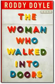 The Woman Who Walked Into Doors-Roddy Doyle book