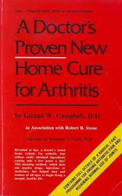 A DOCTOR`S PROVEN NEW HOME CURE FOR ARTHRITIS - GIRAUD W. CAMPBELL BOOK