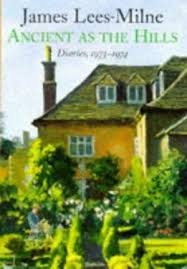 Ancient as the Hills-James Lees-Milne book