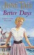BETTER DAYS - JUNE TATE BOOK