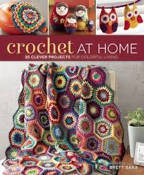 Crochet At Home-Brett Bara book