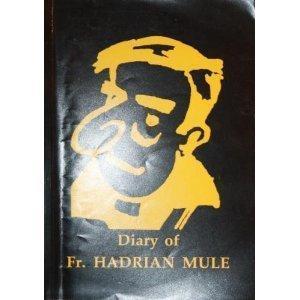 Diary of Fr. Hadrian Mule Fr. Hadrian Mule book