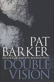 Double Vision Pat Barker book