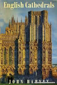 English Cathedrals-John Harvey book
