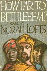 How Far to Bethlehem-Norah Lofts book
