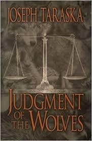 Judgement of the Wolves-Joseph Taraska book