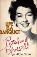 Life is a Banquet-Rosalind Russell & Chris Chase book